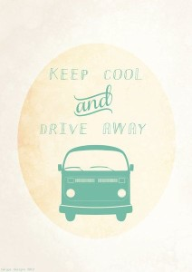 Keep cool and drive away!