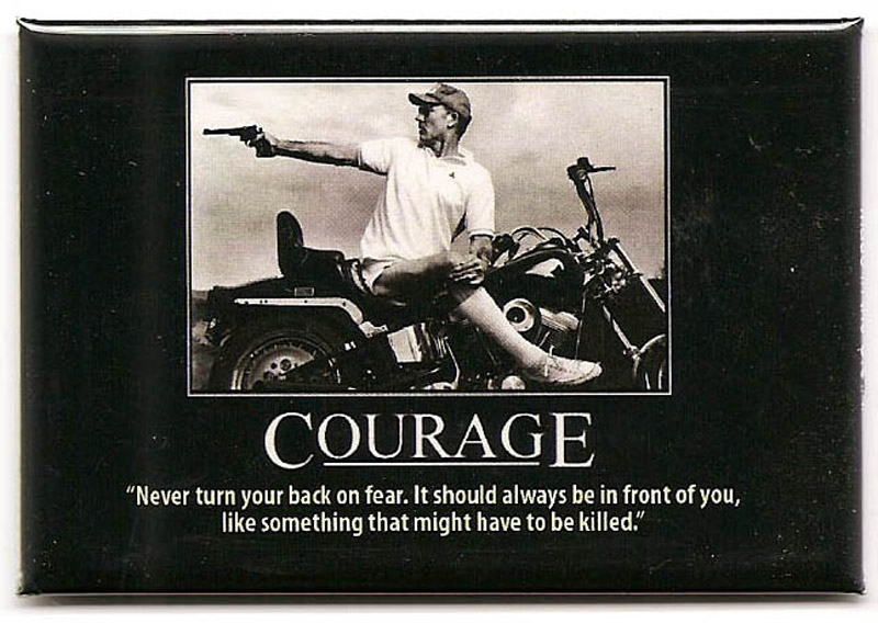 Courage Hunter Thompson Quote